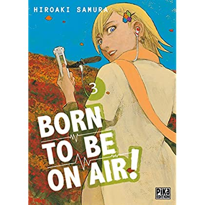 Born to be on air! T03