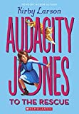 Audacity Jones to the Rescue
