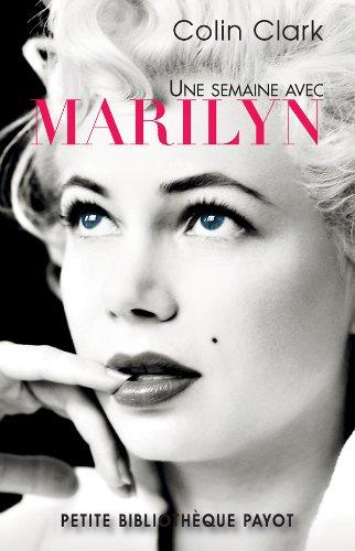 Une semaine avec Marilyn par Colin Clark