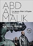 Abd al Malik - Le jeune noir à l'épée (1CD audio)