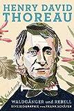 Buchinformationen und Rezensionen zu Henry David Thoreau: Waldgänger und Rebell. Eine Biographie (suhrkamp taschenbuch) von Frank Schäfer