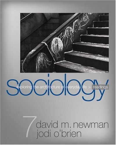 Sociology: Exploring the Architecture of Everyday Life Readings (2008-03-18)