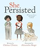 #2: She Persisted: 13 American Women Who Changed the World