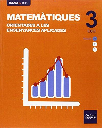 Pack matemáticas orientadas a enseñanzas aplicadas libro del alumno valencia eso 3 (inicia dual)