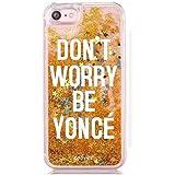 "Funda Dorada Agua "" Dont Worry be Yonce "" Carcasa con estrellas purpurina Oro brillante Tpu silicona con liquido interior para iPhone 7 / iPhone 8"