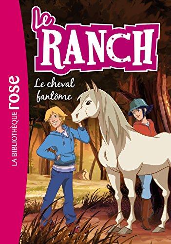 Le Ranch 25 - Le cheval fantôme