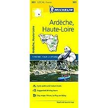 Michelin FRANCE Ard??che, Haute-Loire Map 331 (Maps/Local (Michelin)) by Michelin Travel & Lifestyle (2016-04-07)