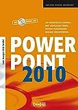PowerPoint 2010: An Beispielen lernen. Mit Aufgaben üben. Durch Testfragen Wissen überprüfen.