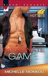 Passionate Game (Mills & Boon Kimani) (Kimani Hotties, Book 42)