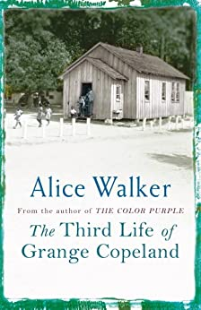 The Third Life of Grange Copeland by [Walker, Alice]