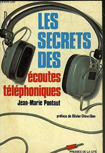 Les secrets des écoutes téléphoniques