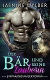 Der Bär und seine Zauberin