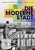 Die moderne Stadt - Filmessays zur neuen Urbanität der 1950/60er Jahre