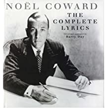 Noel Coward. The Complete Lyrics