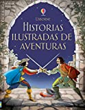 Libros Descargar en linea Historias Ilustradas De Aventuras (PDF y EPUB) Espanol Gratis