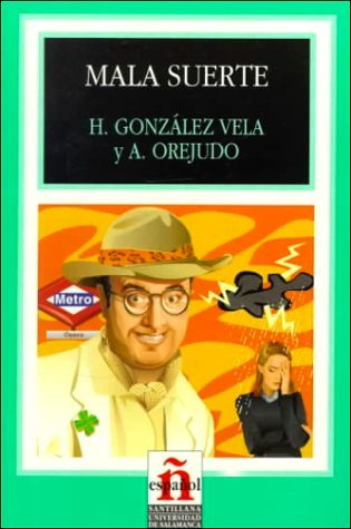 mala-suerte-leer-en-espanol-level-1-spanish-edition-by-helena-gonzalez-vela-1998-12-02