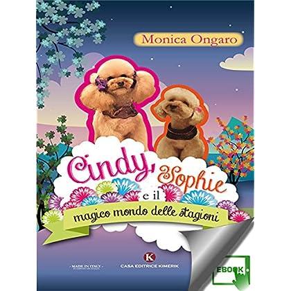 Cindy, Sophie E Il Magico Mondo Delle Stagioni