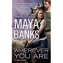 Wherever You Are (A KGI Novel Book 12)
