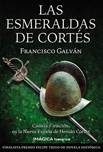 Las esmeraldas de Cortés