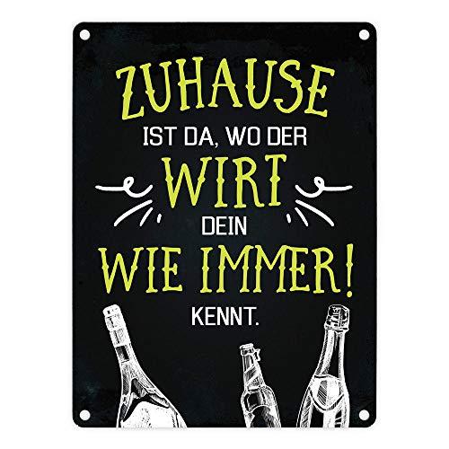 trendaffe - Metallschild mit Spruch: Zuhause ist da wo der Wirt Dein Wie Immer kennt.