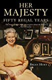 Her Majesty: 50 Regal Years