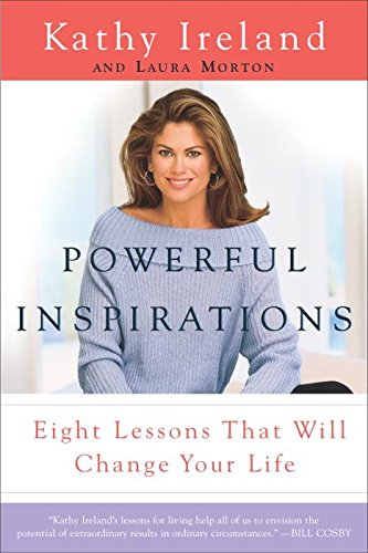 powerful-inspirations-eight-lessons-that-will-change-your-life-by-author-kathy-ireland-published-on-