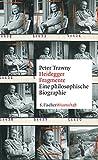 Heidegger-Fragmente: Eine philosophische Biographie - Peter Trawny