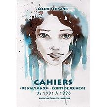 Cahiers,de Kalymnos - Ecrits de Jeunesse, de 1991 à 1996