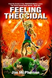 Feeling Theocidal: Thrygragon - 4376 Year of the Dome (The Thrice-Cursed Godly Glories Book 1)
