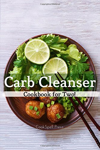 carb-cleanser-cookbook-for-two-180-low-carb-recipes-that-shreds