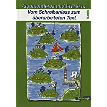 Tandem. Das integrierte Deutschwerk für die Jahrgangsstufen 5-10 - Ausgabe ab 2004: Tandem: Argumentieren und Erörtern: Vom Schreibanlass zum ... zum Schreiben in der 9. und 10. Klasse