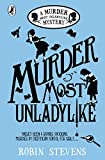 Buchinformationen und Rezensionen zu Murder Most Unladylike (A Murder Most Unladylike Mystery) von Robin Stevens