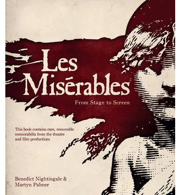 [(Les Miserables: From Stage to Screen )] [Author: Martyn Palmer] [Feb-2013]