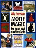 Motif Magic (A David & Charles craft book)