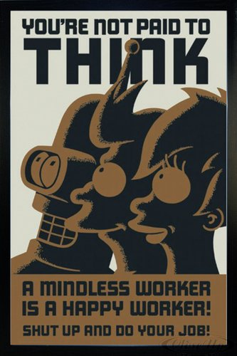 Close Up Futurama Poster You're not paid to think (66x96,5 cm) gerahmt in: Rahmen schwarz