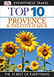 DK Eyewitness Top 10 Travel Guide: Provence & the Cote d'Azur: Provence & the Cote d'Azur