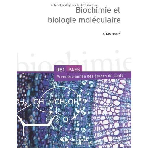 Biochimie et biologie moléculaire de Moussard. Christian (2010) Broché