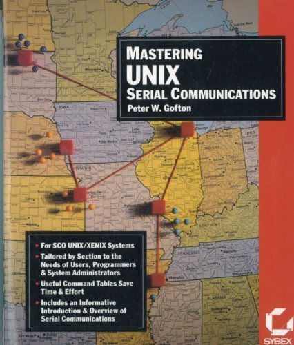 Mastering Unix Serial Communications by Peter W. Gofton (1991-03-02)