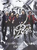 Musica Best Deals - Pooh 50 - L'Ultima Notte Insieme (Deluxe Edition) [3 CD + 1 DVD]