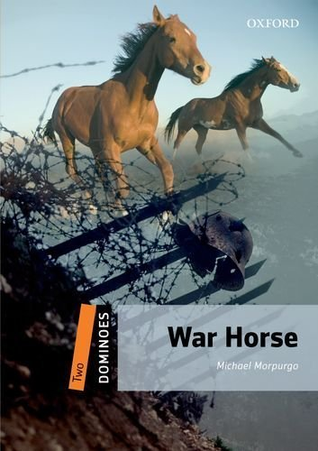 War Horse (Dominoes, Level 2) Workbook edition by Morpurgo, Michael (2013) Paperback