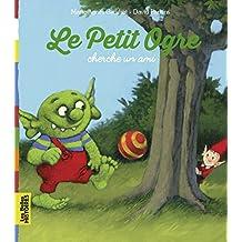 Le Petit Ogre cherche un ami (Les Belles Histoires)