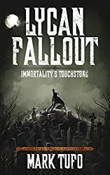Lycan Fallout 4:  Immortality's Touchstone: A Michael Talbot Adventure
