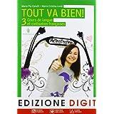 Tout va bien. Cours de langue et de civilisation françaises. Con espansione online. Con CD Audio. Per la Scuola media: 3
