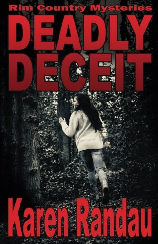 Deadly Deceit: Volume 1 (Rim Country Mysteries)