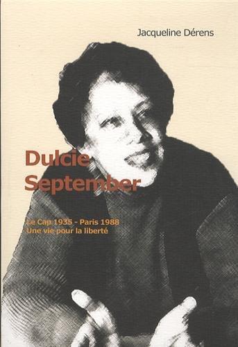 Dulcie September, Le Cap 20 août 1935-Paris 29 mars 1988 : Une vie pour la liberté