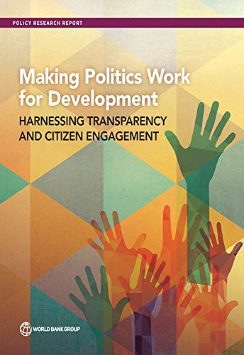 making-politics-work-for-development-harnessing-transparency-and-citizen-engagement-policy-research-