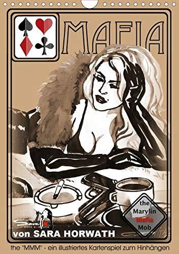 the MARYLIN MAFIA MOB - ein illustriertes Kartenspiel von Sara Horwath (Wandkalender 2020 DIN A4 hoch)