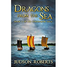 Dragons from the Sea (The Strongbow Saga, Book 2) (English Edition)
