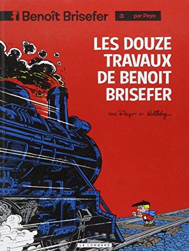 Benoît Brisefer, Tome 3 : Les douze travaux de Benoît Brisefer