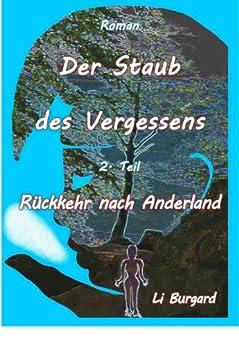 Der Staub des Vergessens Teil 2: Rückkehr nach Anderland von [Burgard, Li]